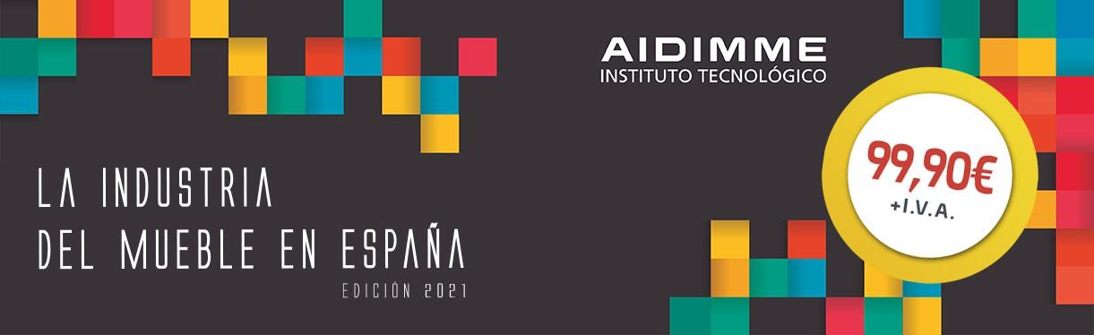 La Industria del Mueble y Hábitat en España. Edición 2021